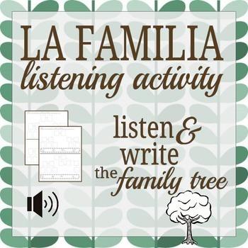 La Familia- Listen and Write