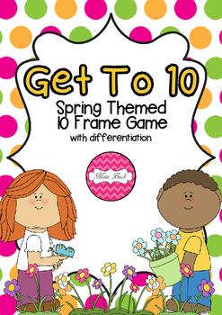 Ten Frame Game- Get To 10 Spring Theme