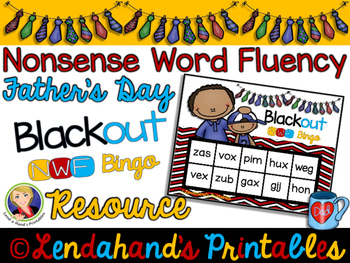 Nonsense Word Fluency BLACKout Bingo Game (FATHER'S DAY Theme)