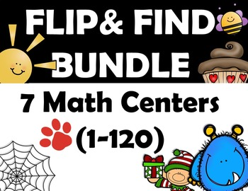 FLIP & FIND BUNDLE! (7 Centers) Math Center 1-120 SAVE $9.