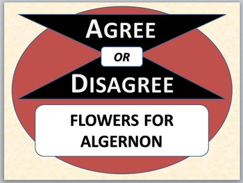 FLOWERS FOR ALGERNON - Agree or Disagree Pre-reading Activity