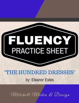 "FLUENCY PRACTICE SHEET - ""The Hundred Dresses"" by Eleanor Estes"