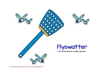 FLYSWATTER--An Interactive review game for FLIPCHARTS
