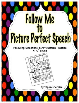 FOLLOW ME TO PICTURE PERFECT SPEECH-Follow Directions & Ar