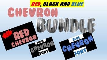 FONTS - Bundled Chevron Font Set - Red, Black and Blue