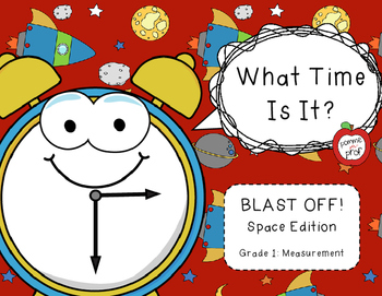 FOREVER FREEBIE: What Time Is It? Space Edition (Gr. 1 - M