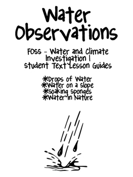 FOSS/AMSTI 3rd grade Water and Climate Study Guides