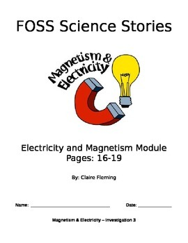 FOSS Electricity and Magnetism Cloze (Investigation 3 p.16-19)
