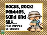 Pebbles, Sand, and Silt...Rocks and More Supplemental FUN