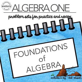 FOUNDATIONS of ALGEBRA - TEN problem sets