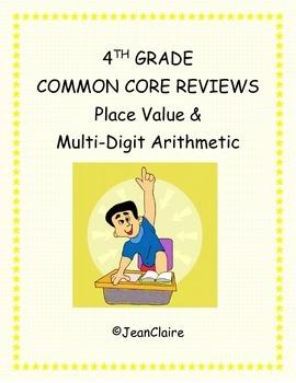 COMMON CORE REVIEWS: PLACE VALUE & MULTI-DIGIT ARITHMETIC