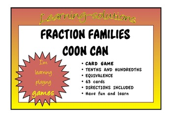 FRACTION FAMILIES Coon Can  PLACE VALUE Tenths and Hundredths
