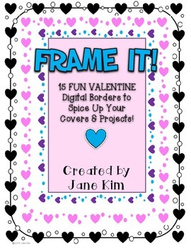 FRAME IT!: 14 VALENTINE FUN BORDERS