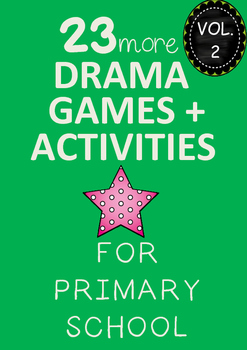 Drama Games and Activities for Primary (vol 2)