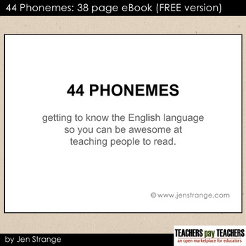 FREE: 44 Phonemes: 38 pg Ebook (FREE version)