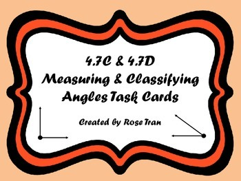 FREE  4.7C & 4.7D Measuring and Classifying Angles Task Cards