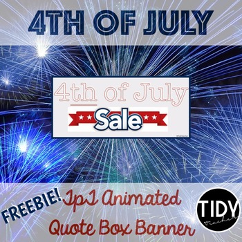 FREE 4th of July Sale Animated TPT Quote Box Banner