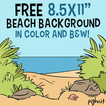 FREE 8.5x11 Beach Background in Both Color and B&W | Pirat