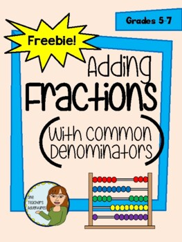 FREE - Adding Fractions With Common Denominators (Notes an