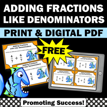 free adding fractions with like denominators task cards games activities