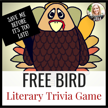 FREE BIRD Thanksgiving Literary Trivia Game for Middle Sch