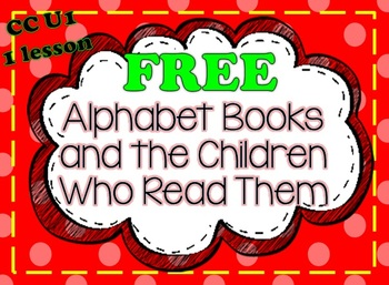 ALPHABET BOOKS AND THE CHILDREN WHO READ THEM:  FREE LESSON