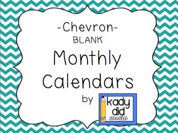 FREE Chevron Monthly Calendars (Blank)