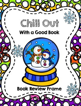 FREE Chill Out with a Good Book: Winter Book Review Frame