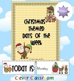 FREE Christmas Themed Days of the Week Cards