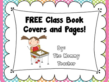 FREE Class Book Covers, Pages, & Back Cover {Follow me}