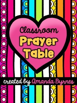 FREE Classroom Prayer Table Resources and Ideas
