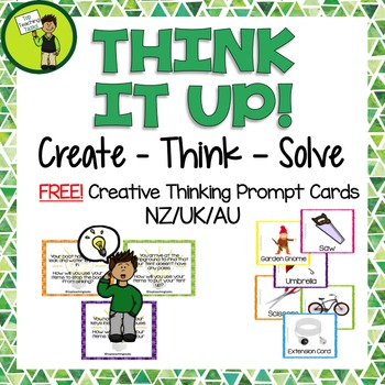 FREE Create - Think - Solve Creative Thinking Prompt Cards