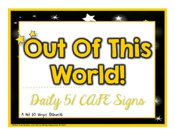 FREE Daily 5/CAFE Signs: Out Of This World Theme