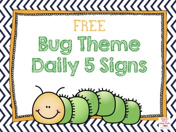 FREE Daily Five Signs- Bug Theme