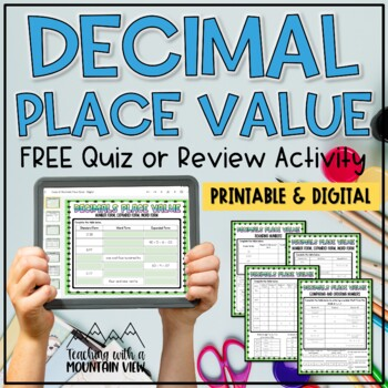 FREE Decimals Place Value Quiz or Review