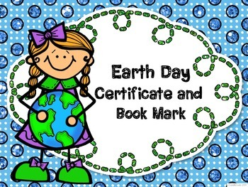 FREE Earth Day Certificate and Book Mark!