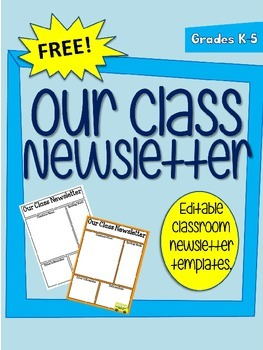 FREE Editable Classroom Newsletter Template (Power Point)