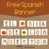 FREE El Dia de los Muertos, Day of the Dead holiday banner