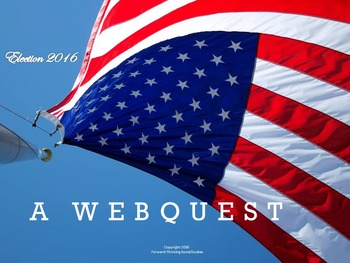 *Election 2016* Webquest