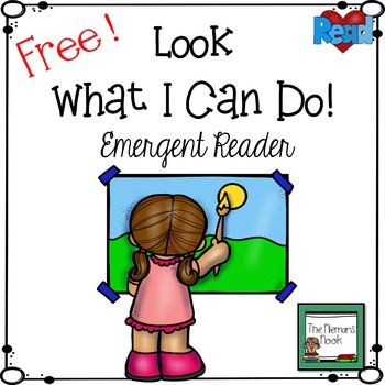 FREE Emergent Reader:  Look What I Can Do!