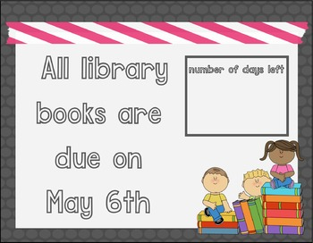 FREE - End of the Year Library Books are Due Sign