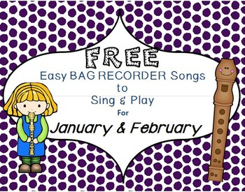 FREE Examples of Easy BAG RECORDER Songs to Sing & Play JA