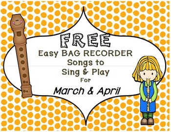 FREE Examples of Easy BAG RECORDER Songs to Sing & Play MA