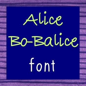 FREE FONT - Alice Bo Balice - personal classroom use