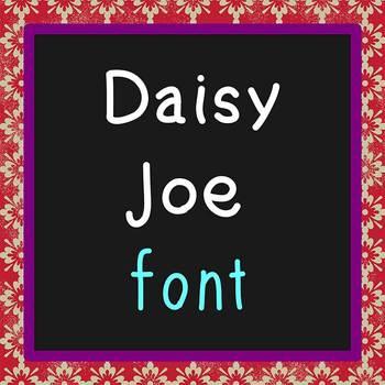 FREE FONT - Daisy Joe - personal classroom use