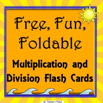 FREE! Fun, Foldable Multiplication and Division Flashcards!
