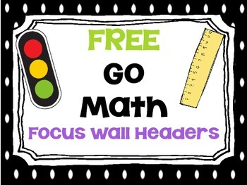 FREE Go Math Focus Wall Headers (Polka Dot)