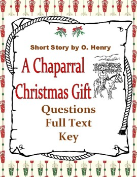 Chaparral Christmas by O. Henry Holiday Short Story Questi