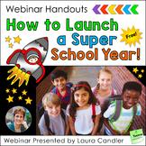 FREE How to Launch a Super School Year Webinar Handouts