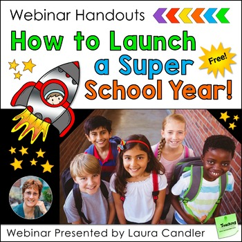 FREE How to Launch a Super School Year Webinar Handouts